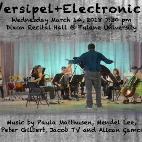 Versipel+Electronics – March 14 @ Tulane Recital Hall